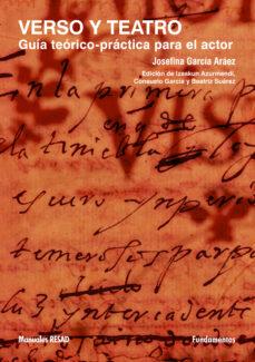 Descargar VERSO Y TEATRO: GUIA TEORICO-PRACTICA PARA EL ACTOR gratis pdf - leer online