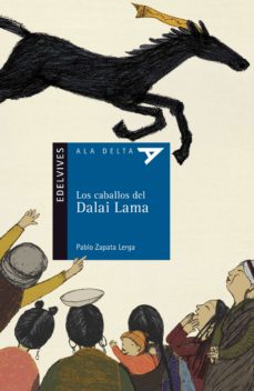 los caballos del dalai lama-pablo zapata lerga-9788426373694
