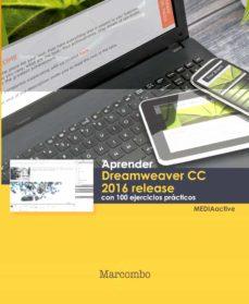 Descargar APRENDER DREAMWEAVER CC RELEASE 2016 CON 100 EJERCICIOS PRACTICOS gratis pdf - leer online