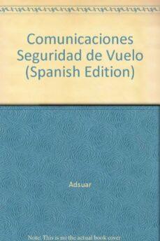 Curiouscongress.es Comunicaciones: Seguridad En Vuelo (Conocimientos Teoricos Para L A Licencia De Piloto Privado) Image