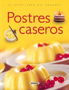 Enmarchaporlobasico.es Postres Caseros (El Gran Libro Del Gourmet) Image