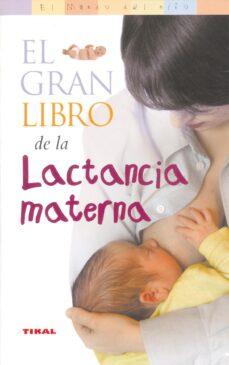Libros gratis en línea para leer ahora sin descargar GRAN LIBRO DE LA LACTANCIA MATERNA PDB CHM ePub (Literatura española) 9788430545094 de SUZANNE FREDEGILL, RAY FREDEGILL