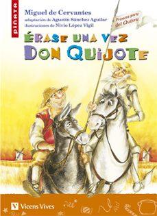 erase una vez don quijote-miguel de cervantes saavedra-9788431678494