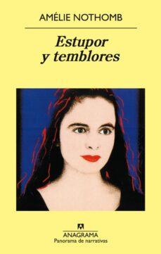 Libros gratis para descargar en línea. ESTUPOR Y TEMBLORES 9788433969194 de AMELIE NOTHOMB ePub RTF (Spanish Edition)
