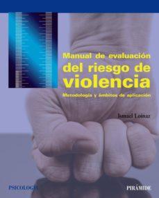 manual de evaluación del riesgo de violencia (ebook)-ismael loinaz-9788436837094
