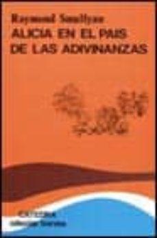 Chapultepecuno.mx Alicia En El Pais De Las Adivinanzas (4ª Ed.) Image