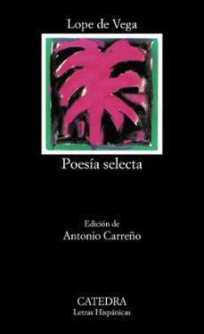 poesia selecta-felix lope de vega carpio-9788437632094
