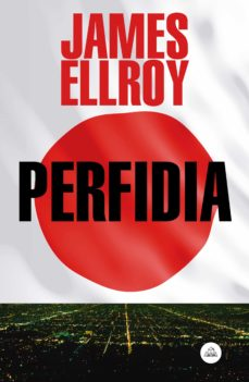 perfidia-james ellroy-9788439729594