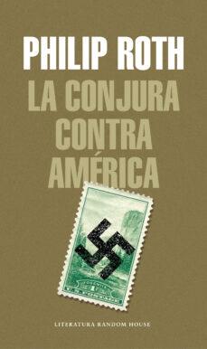 la conjura contra américa-philip roth-9788439734994