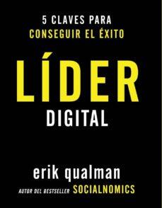 lider digital: 5 claves para conseguir el exito (social media)-erik qualman-9788441531994