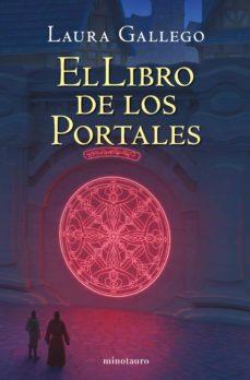 Ebook El Libro De Los Portales Ebook De Laura Gallego Casa Del Libro
