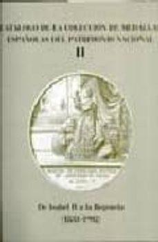 Titantitan.mx Catalogo De La Coleccion De Medallas Españolas Del Patrimonio Nac Ional Ii: De Isabel Ii A La Regencia (1833-1902) Image
