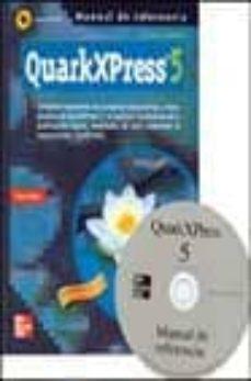 Chapultepecuno.mx Quarkxpress 5: Manual De Referencia (Incluye Cd-rom) Image