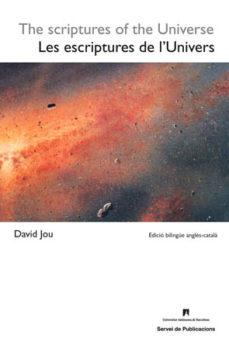 Encuentroelemadrid.es Escriptures De L Univers / The Scriptures Of The Universe Image