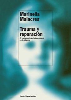 Descargar TRAUMA Y REPARACION: EL TRATAMIENTO DEL ABUSO SEXUAL EN LA INFANC IA gratis pdf - leer online
