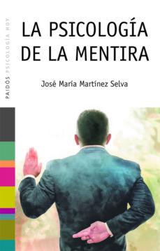 la psicología de la mentira (ebook)-jose maria martinez selva-9788449326394