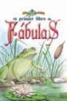 Valentifaineros20015.es Mi Primer Libro De Fabulas Image