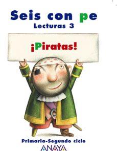 ¡piratas!. lecturas 3. educación primaria segundo ciclo-9788466767194