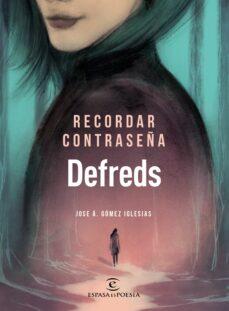 Leer libro en linea RECORDAR CONTRASEÑA  (Literatura española) 9788467055894