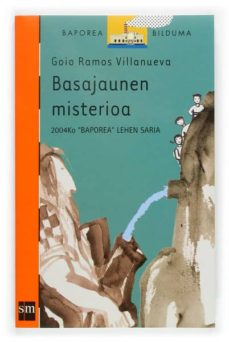 Javiercoterillo.es Basajaunen Misterioa (2004ko Baporea Lehen Saria) Image