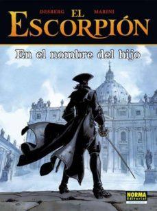 el escorpion 10: en el nombre del hijo (rustica) coleccion extra color nº 270-stephen desberg-9788467913194