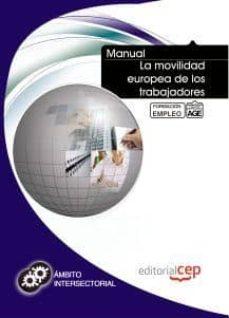 Bressoamisuradi.it Manual La Movilidad Europea De Los Trabajadores. Formacion Para E L Empleo Image