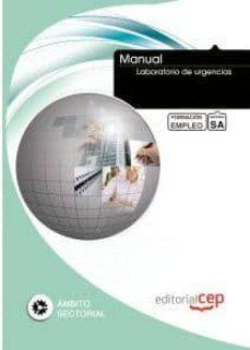 Descargar libros para ipod MANUAL LABORATORIO DE URGENCIAS. FORMACION PARA EL EMPLEO  (Spanish Edition)