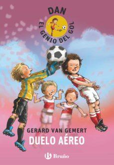 duelo aereo (dan, el genio del gol)-gerard van gemert-9788469605394