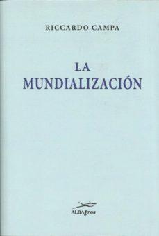 Descarga de ebooks gratis. LA MUNDIALIZACION en español DJVU RTF