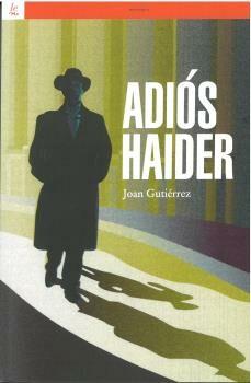 Descargas gratuitas de audiolibros en línea. ADIÓS HAIDER (Spanish Edition) 9788472902794