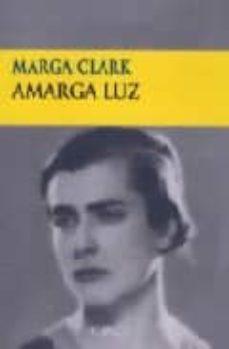 amarga luz-marga clark-9788477651994