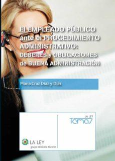 el empleado público ante el procedimiento administrativo (ebook)-maria cruz diaz y diaz-9788481269994