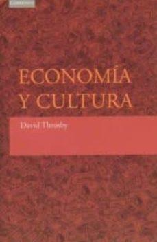 economia y cultura-david throsby-9788483232194