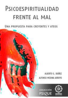 Mrnice.mx Psicoespiritualidad Frente Al Mal: Una Propuesta Para Creyentes Y Ateos Image