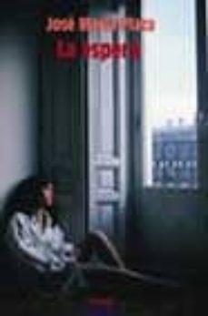 Inmaswan.es La Espera (Xii Premio Internacional De Novela Luis Berenguer) Image