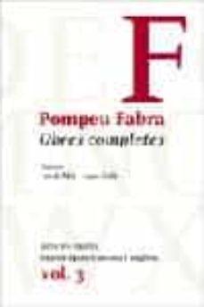 Viamistica.es Obres Completes De Pompeu Fabra 3: Articles Cientifics, Gramatiqu Es Anglesa I Francesa Image