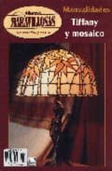 Enmarchaporlobasico.es Manos Maravillosas Nº 71: Tiffany Y Mosaico Image