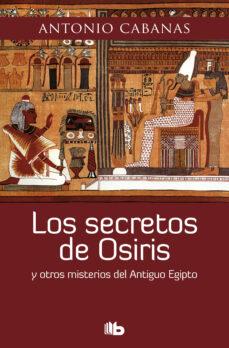 los secretos de osiris (ebook)-antonio cabanas-9788490193594