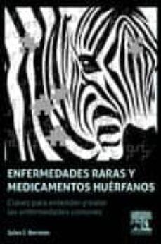 Libro en línea descarga pdf gratis ENFERMEDADES RARAS Y MEDICAMENTOS HUÉRFANOS 9788490229194 de BERMAN J in Spanish