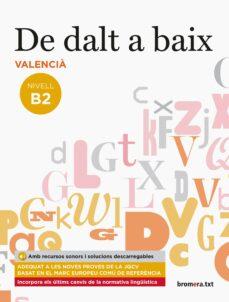 ¿Es legal descargar libros en pdf? DE DALT A BAIX NIVELL B2 VALENCIA de  9788490268094 CHM FB2
