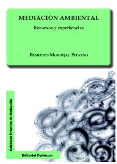 mediación ambiental. recursos y experiencias (ebook)-remedios mondejar pedreño-9788490319994