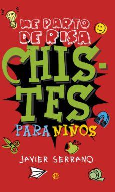 chistes para niños (ebook)-javier serrano-9788490605394