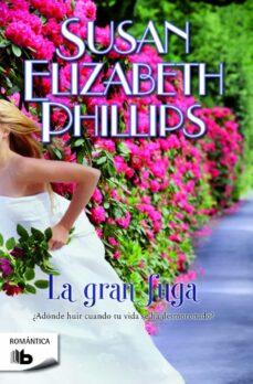Ebooks descargar gratis nederlands LA GRAN FUGA de SUSAN ELIZABETH PHILLIPS 9788490700594 CHM PDF in Spanish
