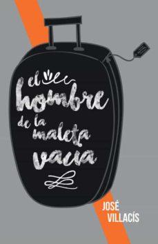 Libros para descargar en Android gratis (I.B.D.) EL HOMBRE DE LA MALETA VACIA
