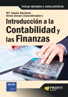 introduccion a la contabilidad y a las finanzas-oriol amat-maria jesus soriano-9788492956494