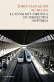 Descargar LA ECONOMIA ESPAÃ'OLA EN PERSPECTIVA HISTORICA gratis pdf - leer online