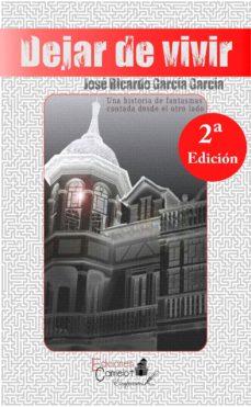 Pdf descargar gratis ebooks DEJAR DE VIVIR 9788494369094