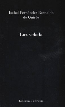 LUZ VELADA - ISABEL FERNANDEZ BERNALDO QUIROS | Adahalicante.org