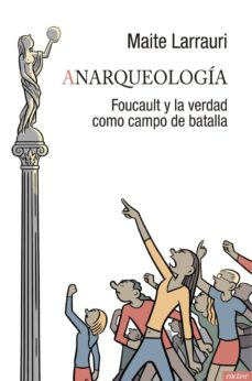 anarqueologia-maite larrauri-9788494686894
