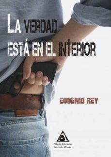 Audiolibros gratis descargar ipad gratis LA VERDAD ESTA EN EL INTERIOR